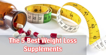 The 5 Best Weight Loss Supplements