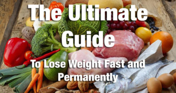 The Ultimate Guide To Lose Weight Fast and Permanently